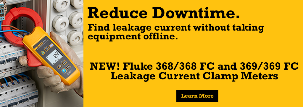 Find leakage current without taking equipment offline - The NEW 368/368FC & 369/369FC Leakage Current Clamp Meters from Fluke
