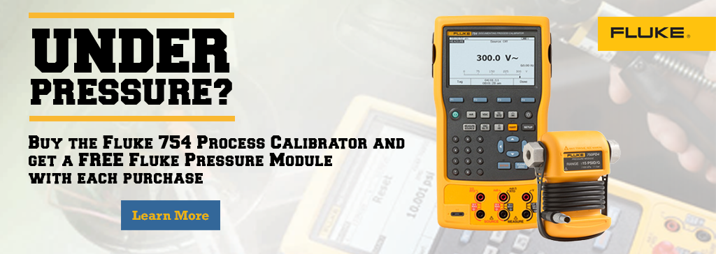 But the Fluke 754 Process Calibrator and get a FREE Fluke Pressure Module with each purchase