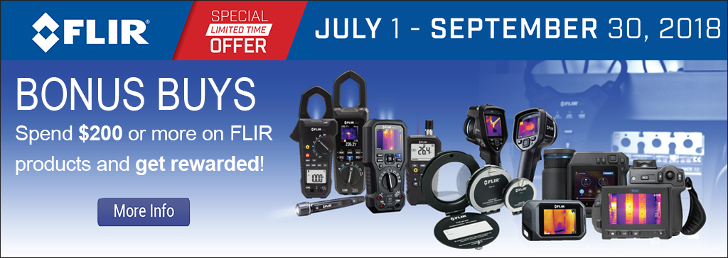 Bonus Buys! Spend $200 or more on FLIR products and get rewarded!